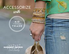 Accessorize with Aid through Trade.