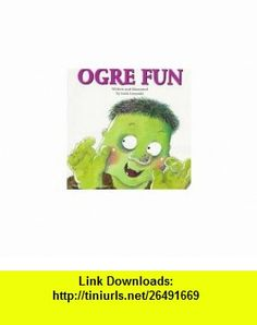 Ogre Fun (9781550374469) Loris Lesynski , ISBN-10: 155037446X  , ISBN-13: 978-1550374469 ,  , tutorials , pdf , ebook , torrent , downloads , rapidshare , filesonic , hotfile , megaupload , fileserve