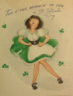 Top o' the morning to you on St. Patrick's Day! #vintage #St_Patricks_Day #cards #Ireland
