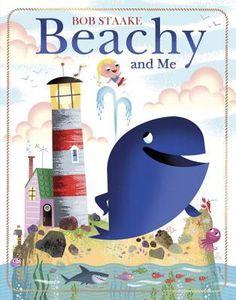"""""""Beachy and Me"""", Bob Staake 2016"""