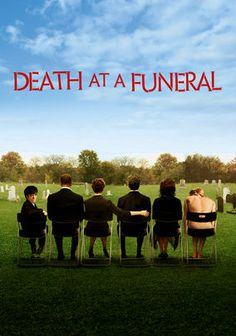 Death at a Funeral. Wonderful Movie