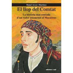 """Manel Arcos i Martínez. """"El llop del Comtat"""". Edicions del Sud Baseball Cards, Sports, Arches, Hs Sports, Sport"""