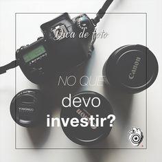 Dúvida cruel para quem está fotografando há algum tempo: devo investir em uma câmera melhor ou em objetivas (lentes) boas?  www.priscilamaboni.com/blog