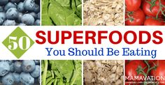 50 Superfoods You Should Be Eating