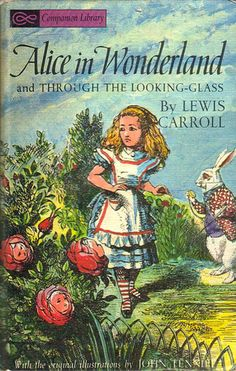 Alice in Wonderland / Five Little Peppers Companion Library - Lewis Carroll, Margaret Sidney - Tenniel & Lonette - 1963 - Vintage Book Alice In Wonderland Book, Adventures In Wonderland, Alice Liddell, Chesire Cat, John Tenniel, Were All Mad Here, Lewis Carroll, Black And White Illustration, Through The Looking Glass