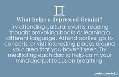 What helps a depressed Gemini?