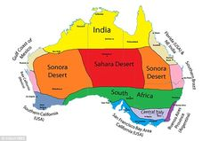 An analogue map shows how Australia's different climate zones compare to those of cities around the world. Sydney is akin to Argentina's Buenos Aires while Melbourne is like Western California's Freemont. Australia Map, Sonora Desert, Show Map, India Usa, Thinking Day, History Memes, Florida Usa, Biomes, Baja California