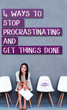 4 ways to stop procrastinating and get things done --Are you taking time off or wasting time? Knowing the difference can actually help you overcome procrastination!