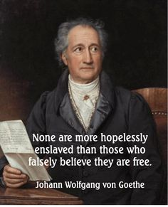 """None are more hopelessly enslaved than those who falsely believe they are free."""