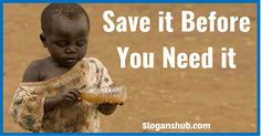 water-conservation-slogans-Save-it-before-you-need-it.jpg (504×263)