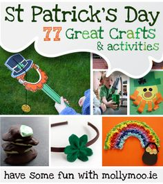 77? YES! 77 St. Patrick's Day Crafts and Activities. By Molly Moo - an Irish blog.