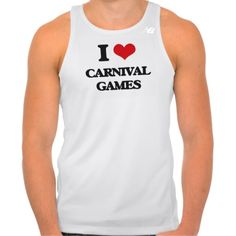 I love Carnival Games Tee Shirt Tank Tops