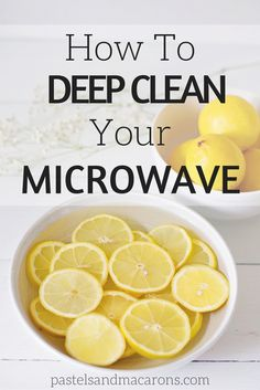 Learn How To Clean A Microwave Without Harsh Chemicals. This is a natural…
