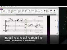 Video tutorial that shows you how to install and use plug-ins in Sibelius 7
