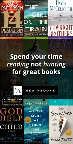 Spend your time reading, not hunting. We've already spent the time finding the best new releases - check them out at newinbooks.com.
