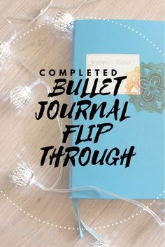 Completed bullet journal flip through, bullet journal spread ideas, monthly views, planner flip through