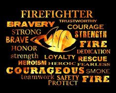 Cute Firefighter Sayings | Everything that makes a firefighter, a firefighter.