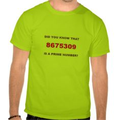 Humorous math/pop music T-shirt 8675309 is a prime number