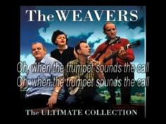 When The Saints go marching in - The Weavers - (Lyrics) - YouTube