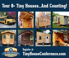 8 houses and counting, open for tours at the Tiny House Conference! Register today!