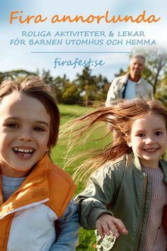 Fira annorlunda – Roliga aktiviteter och lekar för barnen utomhus och hemma