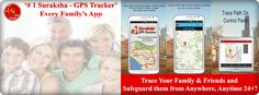 '#1 Suraksha – GPS Tracker' is every family's most used and trusted GPS Tracker app for the safety of our loved ones – Family and Children.  Buy the app from Google Play Store: https://play.google.com/store/apps/details?id=com.suraksha.gpstracker