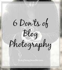 Don'ts of Blog Photography - Busy Being Jennifer http://busybeingjennifer.com/2015/04/donts-of-blog-photography/?utm_content=buffer10df5&utm_medium=social&utm_source=twitter.com&utm_campaign=buffer
