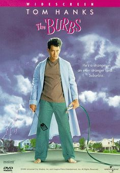 The 'Burbs - An overstressed suburbanite (Tom Hanks) and his paramilitaric neighbor (Bruce Dern) struggle to prove their paranoid theory that the new family in town is a front for a cannibalistic cult. 90s Movies, Comedy Movies, Great Movies, Movies To Watch, Childhood Movies, Childhood Days, Cult Movies, Movie Info, See Movie