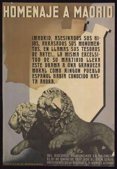 Homenaje a Madrid : ¡Madrid, asesinados sus hijos, arrasados sus monumentos, en llamas sus tesoros de arte!... : Del discurso pronunciado en Valencia el 21 de enero del 1937 por el Excmo. Señor Presidente de la República D. Manuel Azaña :: Cartells (Biblioteca de Catalunya)