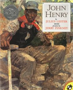 1995 Caldecott Honor book, John Henry by Julius Lester; pictures by Jerry Pinkney African American Heroes, African American History Month, Black History Month, Literary Technique, Tall Tales, Children's Literature, American Literature, Kids Reading, Teaching Reading
