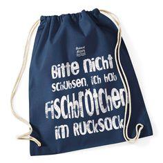 Bitte nicht schubsen, ich hab FISCHBRÖTCHEN im Rucksack. Gym Bag blau von HEIMATMEER