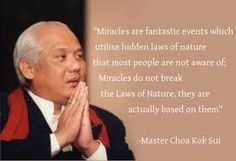 Quote from GranMaster Choa Kok Sui Modern Founder of Pranic Healing® and Arhatic Yoga®.