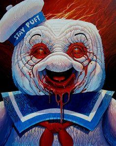 stay puft marshmallow man... scary as hell.