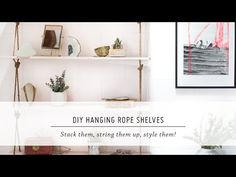 22 DIY Hanging Shelves To Maximize Storage in a Tiny Space - She Tried What