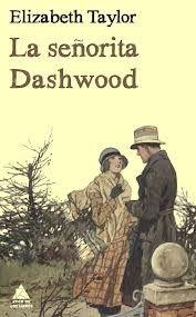 Reseñas - 'La señorita Daswood' de Elisabeth Taylor. Una reseña de Luis Vea.