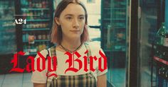 Fly Away Home. Lady Bird is Now Playing in Select Theaters.