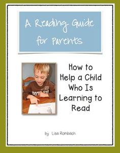 "Reading Guide for Parents of Beginning Readers (strategies explained through text and photographs, guidelines to use when working with beginning readers) Great for ""how to help at home"" materials. $"