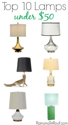 Great mix of styles! Top 10 Lamps Under $50