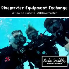 Divemaster Equipment Exchange: How to Master It by Candice Landau | Scuba Scribbles #scubadiving #padi