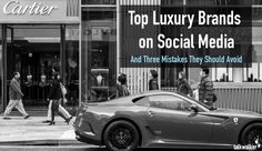 Luxury brands once avoided social media, but latest reports indicate that 75% of luxury shoppers now use social, putting increased focused on the medium for such businesses.