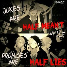 Jokes are half meant while promises are half lies, Kano Shuuya, text, sad; Kagerou Project