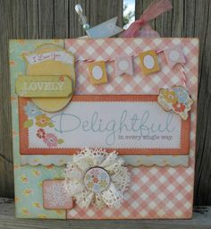 """My """"Delightful Album"""" that I'm teaching for National Scrapbooking Day.  Uses paper and stickers from Authentique Papers.    book inspired by www.paisleysandpolkadots.com"""
