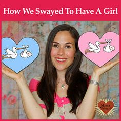 "How We ""Swayed"" to Have a Girl"