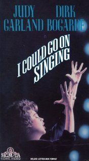 """I Could Go on Singing Poster Gerry loved Judy Garland, and this movie was one of his favorites. It was her last movie. Every time it came on TCM, he would sing the songs (""""I Could Go On Singing"""" or """"Bluebird,"""" particularly) for *days* afterward!"""