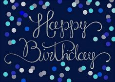 Happy birthday blue and teal Happy Birthday Blue, Happy Birthday Wallpaper, Birthday Text, Best Birthday Wishes, Happy Birthday Pictures, Birthday Wishes Cards, Happy Birthday Quotes, Happy Birthday Greetings, Birthday Messages