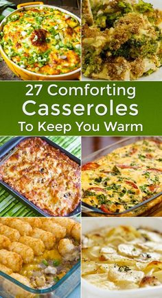 27 Comforting Casserole Recipes To Keep You Warm including Burrito Casserole, Tater Tots Casserole, Ham and Hash Brown Casserole, Tuna, Copycat Cracker Barrel Hashbrowns, Chicken Cordon Bleu, Scalloped Potato and Ground Beef, Pizza Casserole, Shepherd's Pie, Broccoli Rice, Shrimp and Wild Rice, Chicken Noodle, Mexican, Chili Rellenos, Swiss Chicken, King Ranch Chicken, and more!