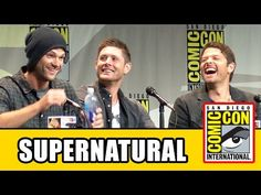 Supernatural Comic Con Panel - Jensen Ackles, Jared Padalecki, Misha Collins, Season 11 - YouTube
