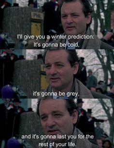Groundhog Day - LOVE this movie!!