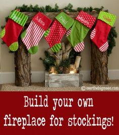 Don't have a fireplace? No problem - Tutorial on how to build your own Fireplace for Stockings
