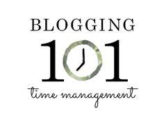 Blogging 101: Time Management